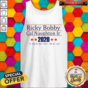 Nice Ricky Bobby Cal Naughton Jr 2020 Tank Top