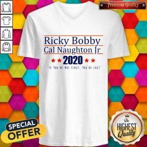 Nice Ricky Bobby Cal Naughton Jr 2020 V-neckNice Ricky Bobby Cal Naughton Jr 2020 V-neck
