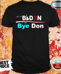 Nice Ridin Witch Biden To Say Bye Don ShirtNice Ridin Witch Biden To Say Bye Don Shirt