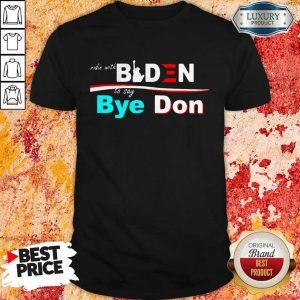 Nice Ridin Witch Biden To Say Bye Don ShirtNice Ridin Witch Biden To Say Bye Don Shirt