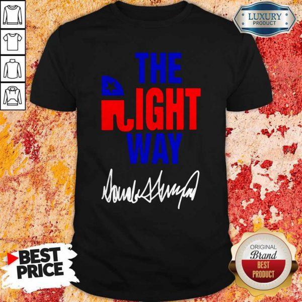 Nice The Right Way ShirtNice The Right Way Shirt