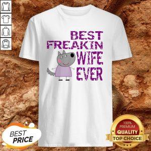 Peppa Pig Best Freakin Wife Ever Shirt