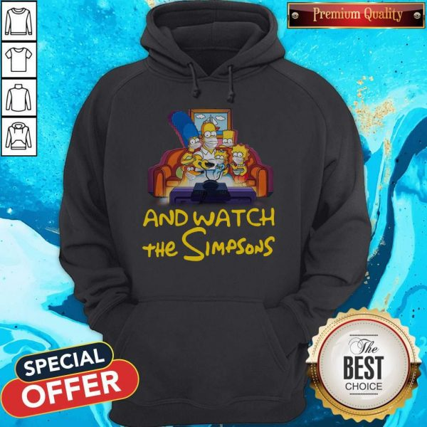 Stay Home And Watch The Simpsons On The Sofa Hoodiea