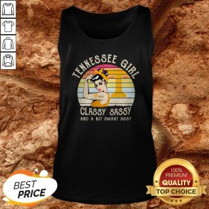 Tennessee Strong Girl Classy Sassy And A Bit Smart Assy Vintage Tank Top
