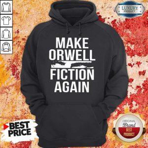 Top Make Orwell Fiction Again hoodie
