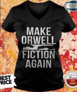 Top Make Orwell Fiction Again v-neck