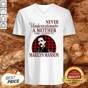 Underestimate A Mother Who Listens To Marilyn Manson V-neck