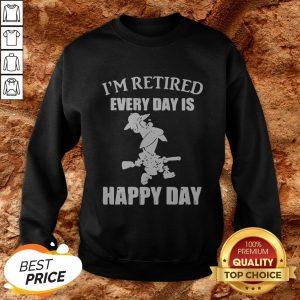 Cartoon I'm Retired Every Hour Is Happy Hour SweatshirtCartoon I'm Retired Every Hour Is Happy Hour Sweatshirt