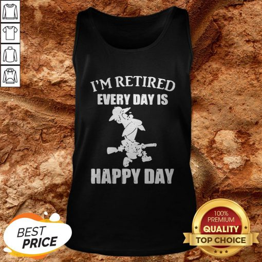 Cartoon I'm Retired Every Hour Is Happy Hour Tank Top