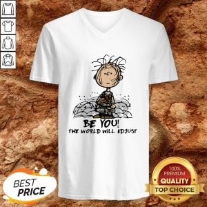Charlie Brown Be You The World Will Adjust V-neck