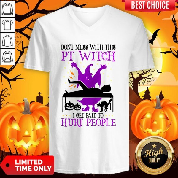 Don't Mess With This Witch I Get Paid To Hurt People Halloween V-neckDon't Mess With This Witch I Get Paid To Hurt People Halloween V-neck