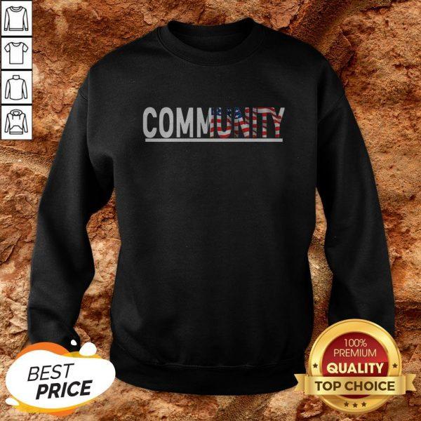 Good Community American Flag Sweatshirt