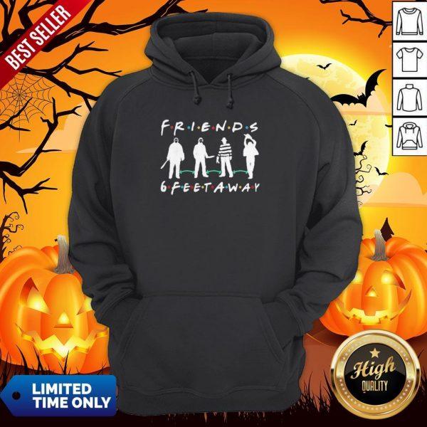 Halloween Horror Characters Mask Friends 6 Feet Away Hoodie