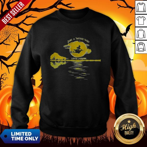 Halloween Just A Witch Who Loves Lacrosse Moon Sweatshirt
