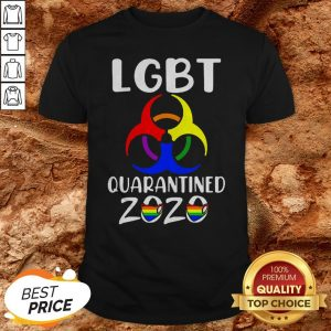 LGBT Quarantined 2020 Coronavirus Shirt