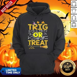 Math Teacher Trig Or Treat StudentSchool College Halloween Hoodie
