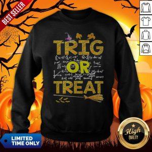 Math Teacher Trig Or Treat StudentSchool College Halloween Sweatshirt