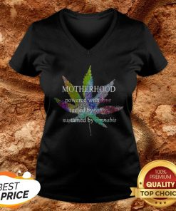 Motherhood Love Fueled By Coffee Sustained By Cannabis V-neck