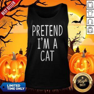 Pretend Im A Cat Halloween Tank Top