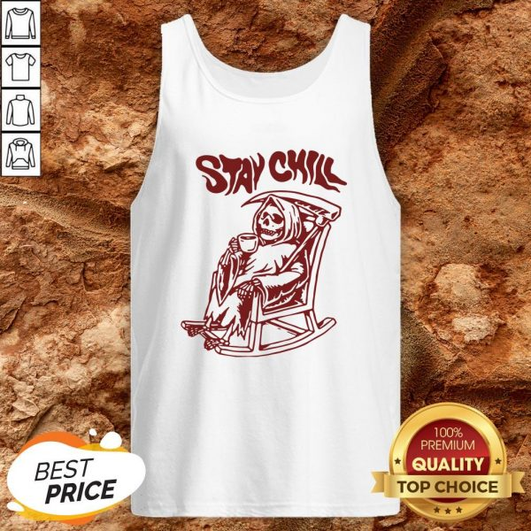 Stay Chill Death Drink Coffee Halloween Tank Top