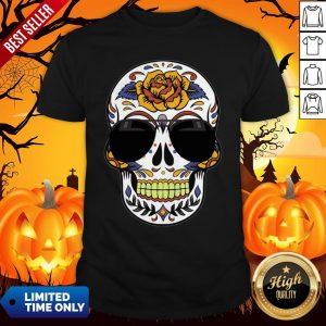 Sugar Skull Wearing Sunglasses Day Of The Dead Shirt