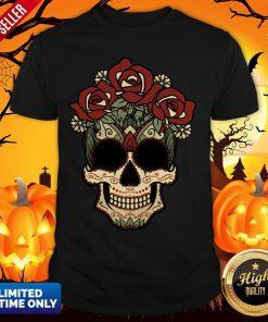 Sugar Skulls Flowers Day Of The Dead Dia De Los Muertos Shirt