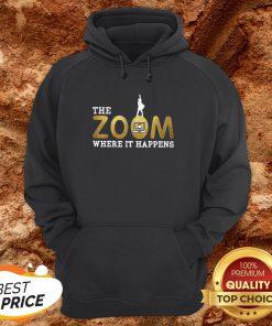 The Zoom Where It Happens Hoodie