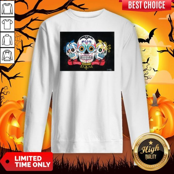 Three Sugar Skulls Brothers Family Forever Day Of The Dead Sweatshirt