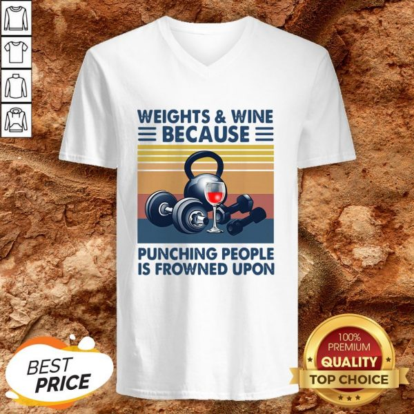 Weights And Whiskey Because Punching People Is Frowned Upon V-neck