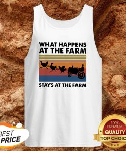 What Happens At The Farm Stays At The Farm Vintage Retro Tank TopWhat Happens At The Farm Stays At The Farm Vintage Retro Tank TopWhat Happens At The Farm Stays At The Farm Vintage Retro Tank Top