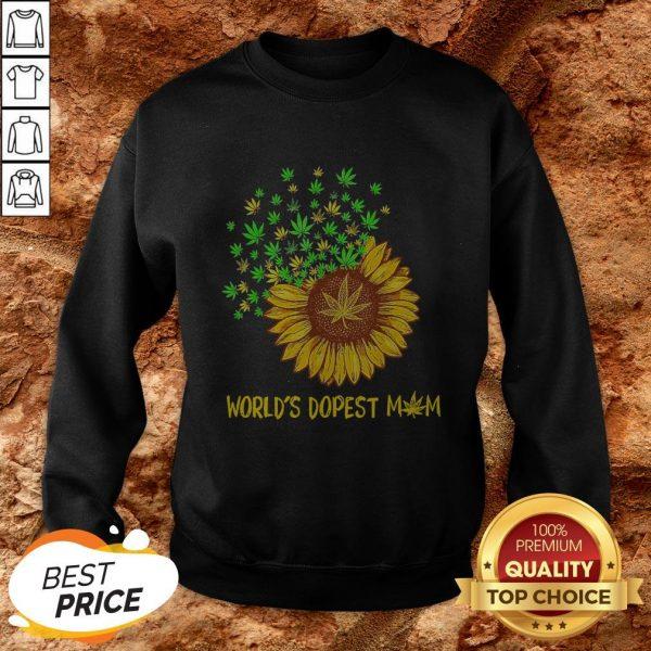 World's Dopest Mom Sunflower Weed Sweatshirt