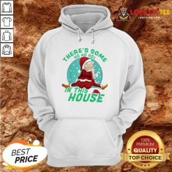 Cute There's Some Ho Ho Hos In this House Christmas Santa Claus Hoodie Design By Lordoftee.com