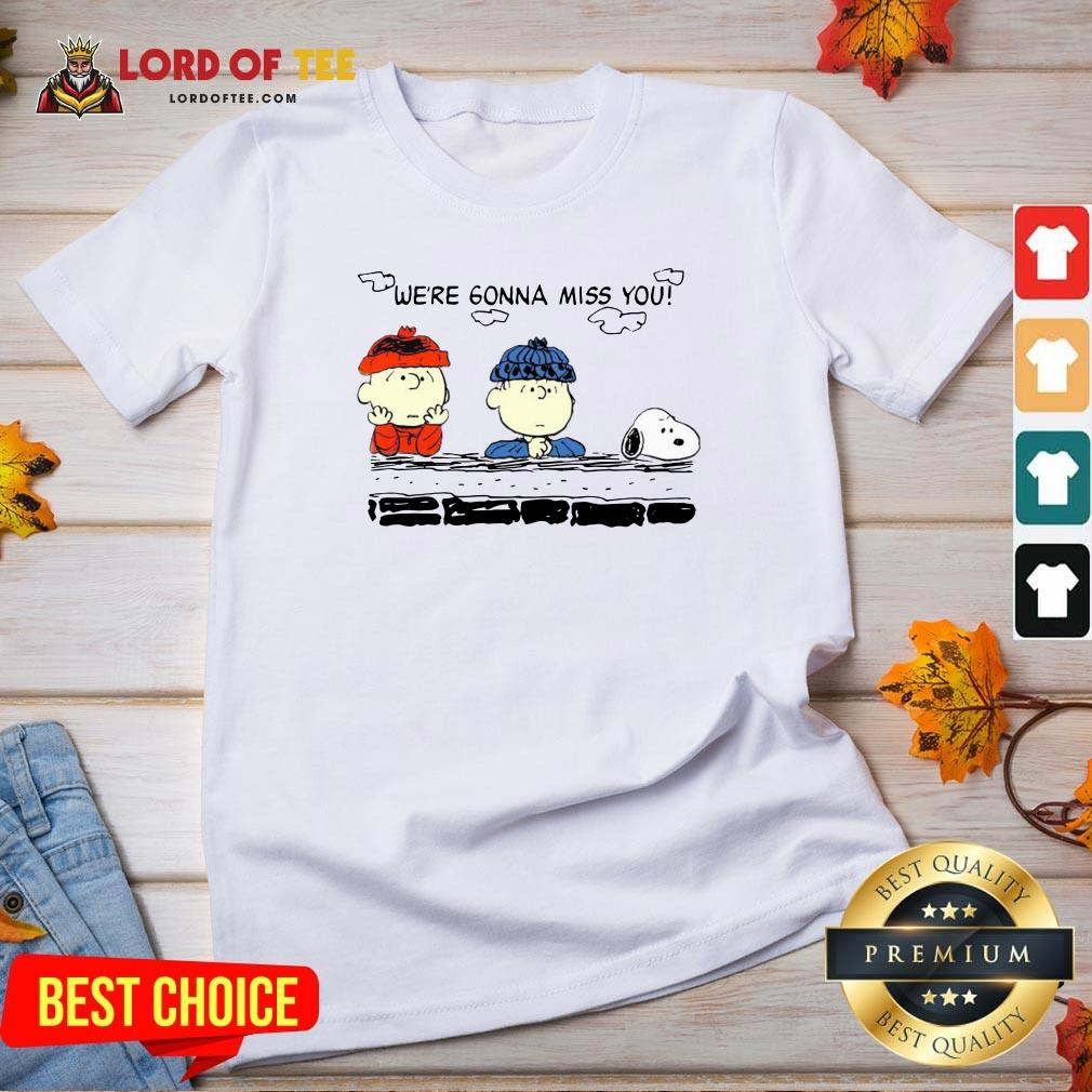 Funny Charlie Brown And Snoopy We're Gonna Miss You V-neck Design By Lordoftee.com