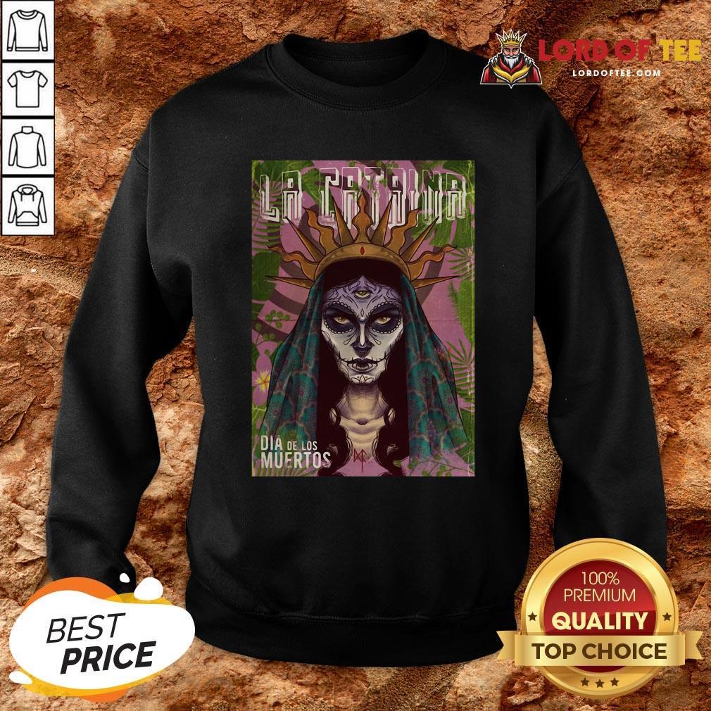 Funny La Catrina Skull Dia De Los Muertos Day Of Dead Sweatshirt Design By Lordoftee.com
