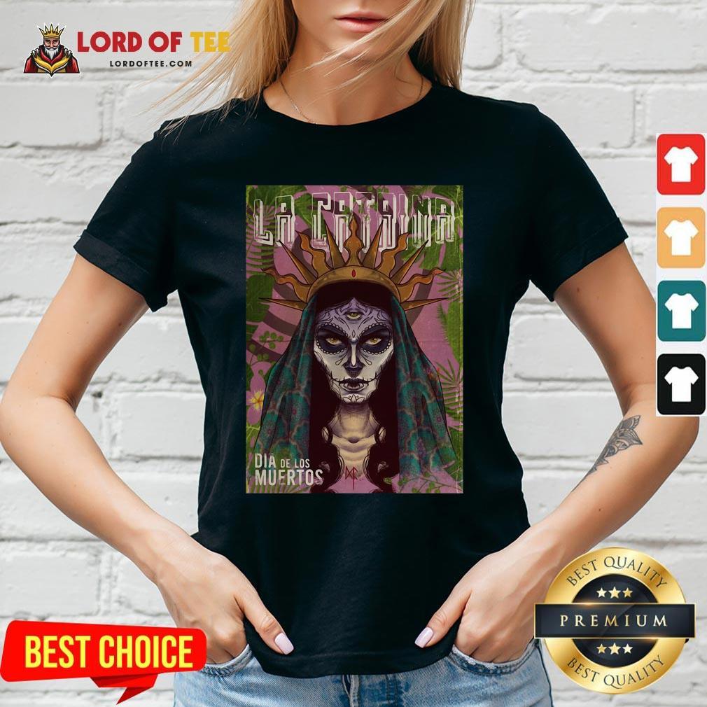 Funny La Catrina Skull Dia De Los Muertos Day Of Dead V-neck Design By Lordoftee.com