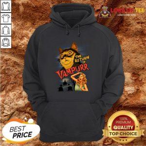 Funny The Return Of Vampurr Hoodie Design By Lordoftee.com