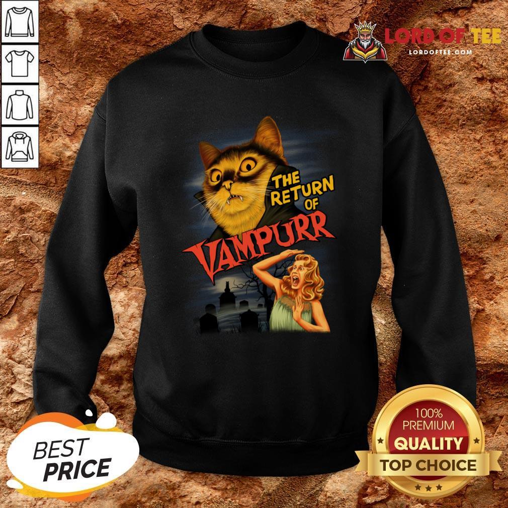 Funny The Return Of Vampurr Sweatshirt Design By Lordoftee.com