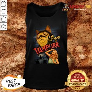 Funny The Return Of Vampurr Tank Top Design By Lordoftee.com