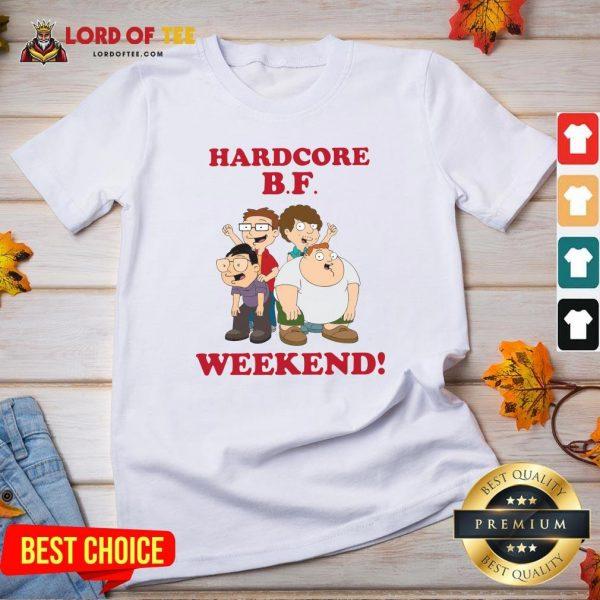 Hardcore B.F Weekend Cartoon V-neck