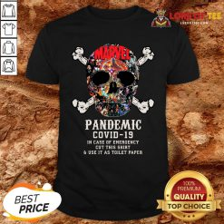 Hot Skull Pandemic Covid 19 In Case Of Emergency Cut This Shirt And Use It As Toilet Paper Shirt Design By Lordoftee.com