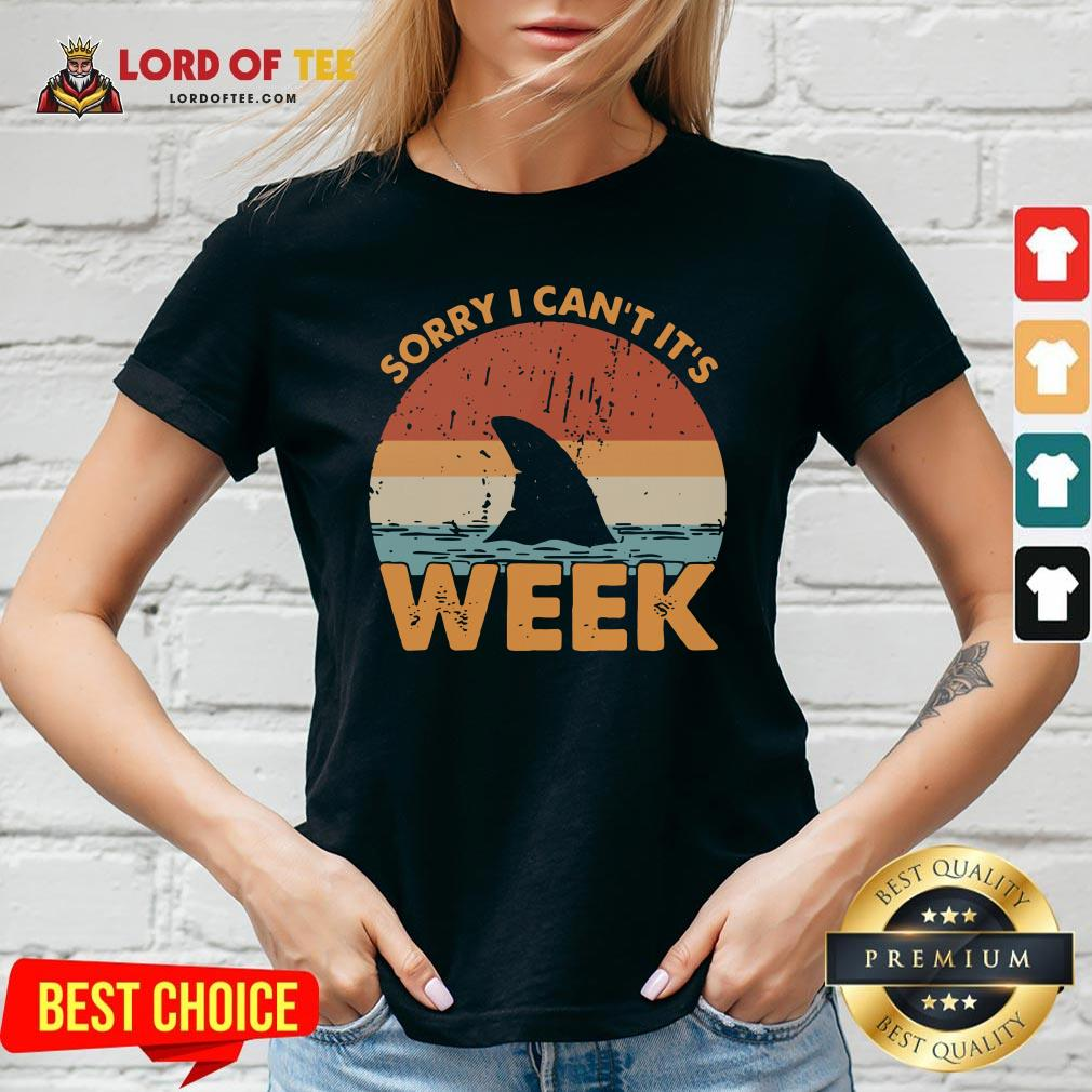 Hot Sorry I Can't It's Week Vintage V-neck Design By Lordoftee.com