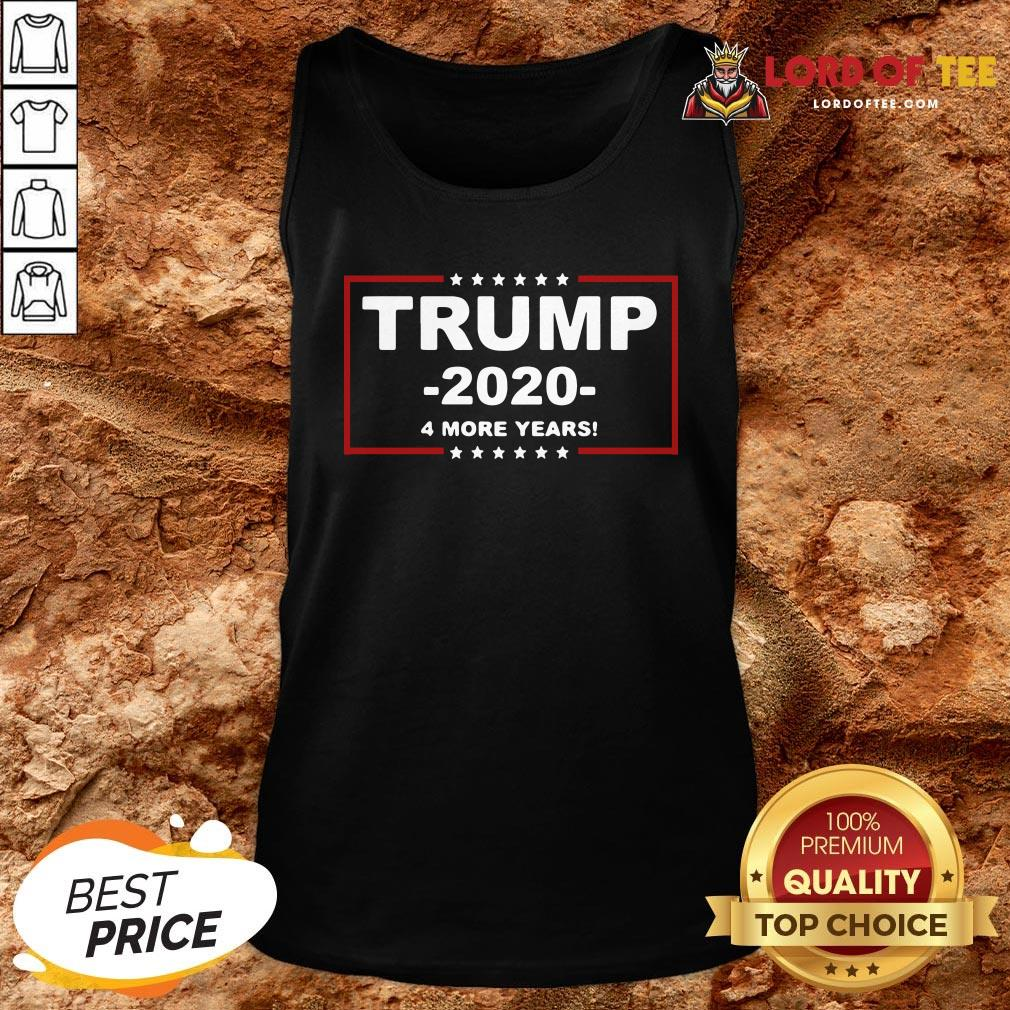 Hot Trump 2020 4 More Years Tank Top Design By Lordoftee.com