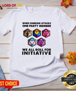 Hot When Someone Attacks One Party Member We All Roll For Inivtiative V-neck Design By Lordoftee.com