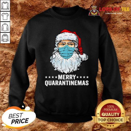 Merry Quarantine Christmas Santa Wearing Mask Funny Gift T-Sweatshirt