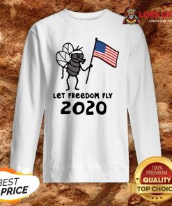 Mosquito American Let Freedom Fly 2020 Sweatshirt