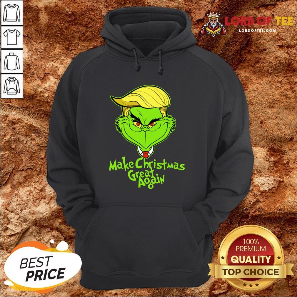 Nice Grinch Trump Make Christmas Great Again Hoodie Design By Lordoftee.com