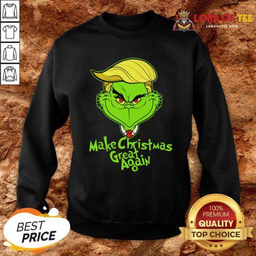 Nice Grinch Trump Make Christmas Great Again Sweatshirt Design By Lordoftee.com