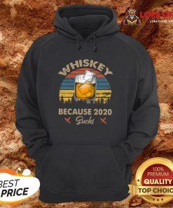 Nice Whiskey Because 2020 Suchs Vintage Hoodie Design By Lordoftee.com