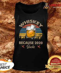 Nice Whiskey Because 2020 Suchs Vintage Tank Top Design By Lordoftee.com