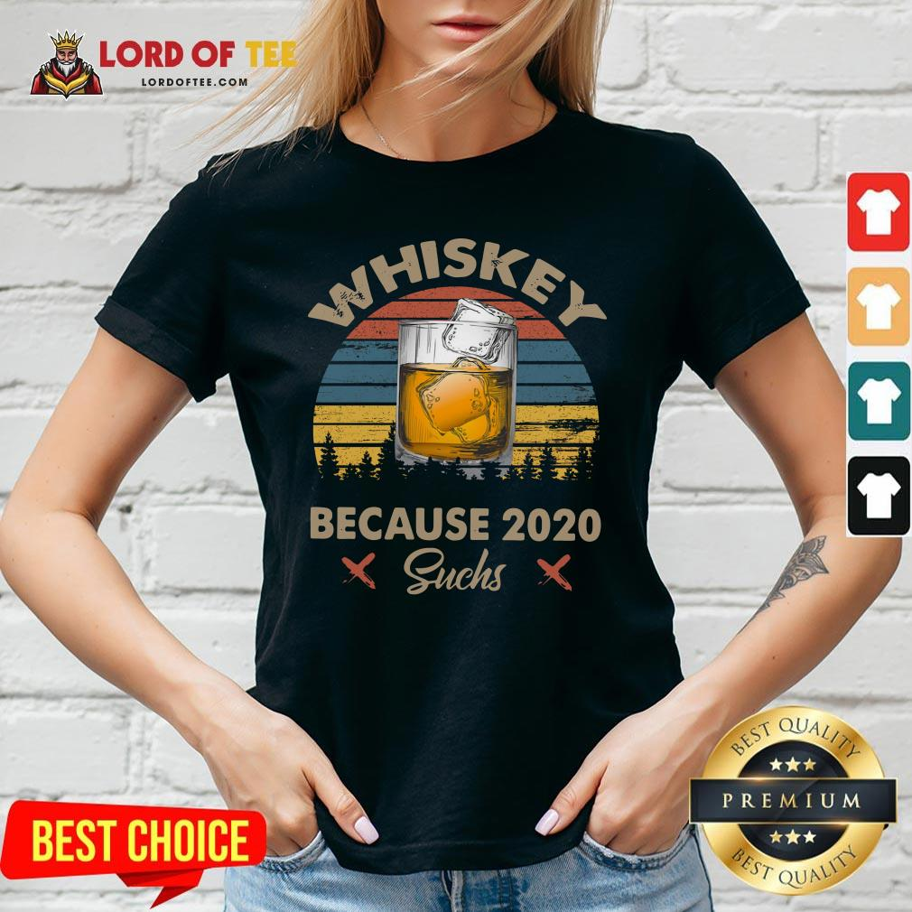Nice Whiskey Because 2020 Suchs Vintage V-neck Design By Lordoftee.com